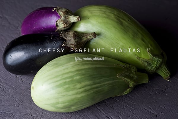 Cheesy-Eggplant-Flautas_Eggplants