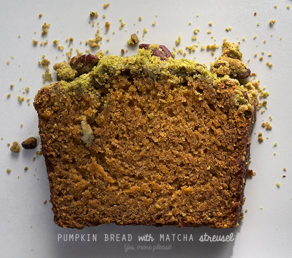 PUMPKIN-BREAD-with-MATCHA-Streusel-Yes,-more-please!