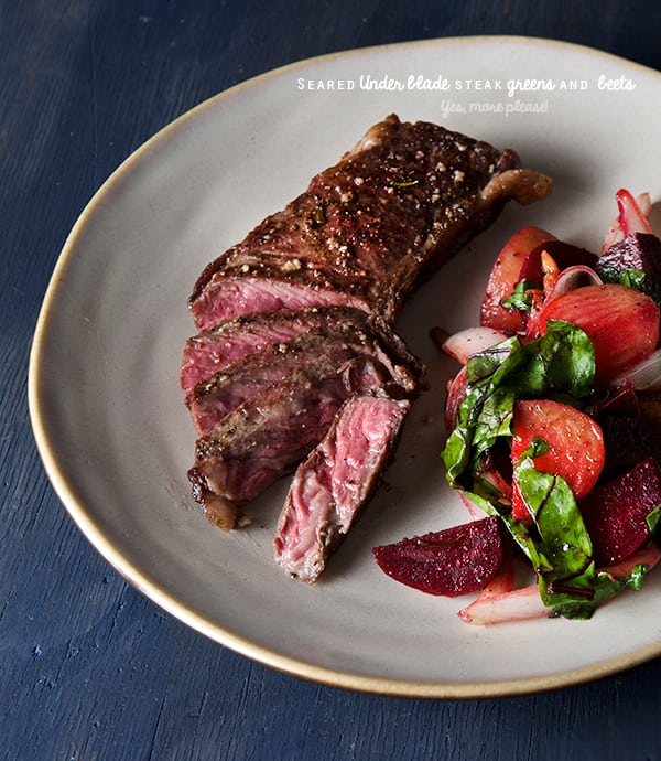 Seared-Under-Blade-Steak-greens-and-beets_Yes,-more-please!