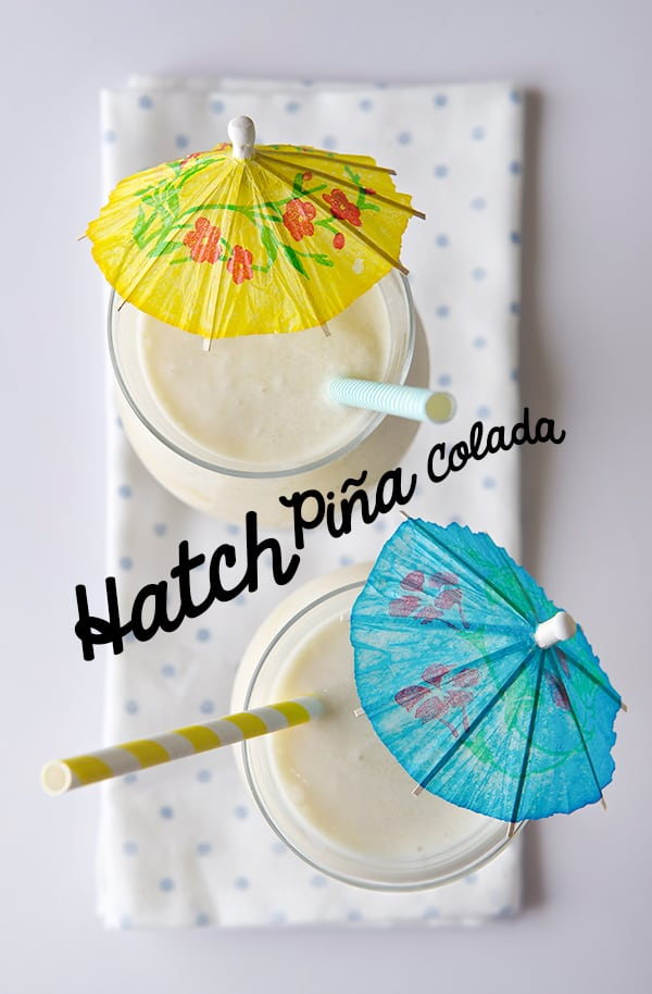 Hatch-Piña-Colada-Yes,-more-please!